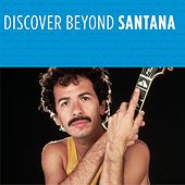 Play & Download Discover Beyond by Santana | Napster