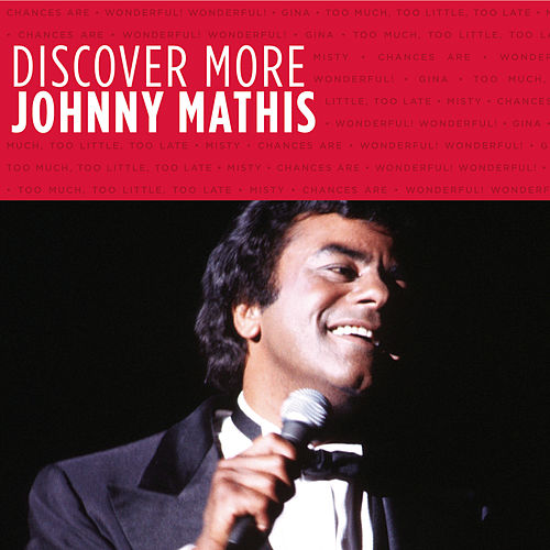 Play & Download Discover More by Johnny Mathis | Napster