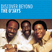 Play & Download Discover Beyond by The O'Jays | Napster