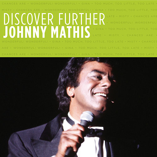 Discover Further by Johnny Mathis