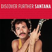 Play & Download Discover Further by Santana | Napster