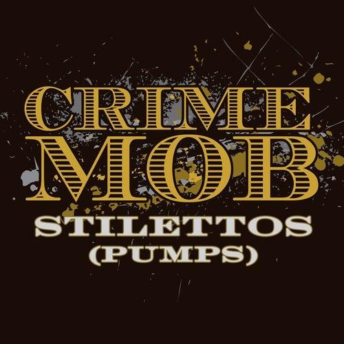 Play & Download Stilettos [Pumps] [Dave Audé Pumps Dub] by Crime Mob | Napster