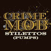 Play & Download Stilettos [Pumps] [Jeff Barringer & J-Star Old Skool Club Mix] by Crime Mob | Napster