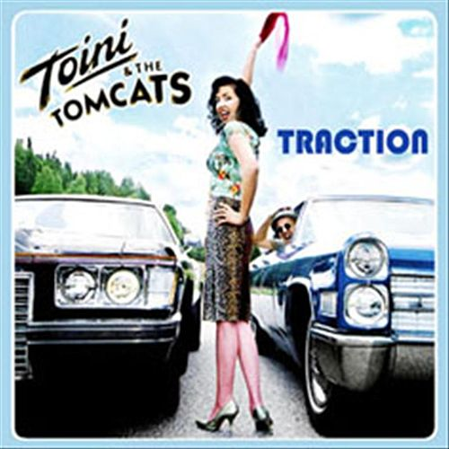 Traction by Toini & The Tomcats