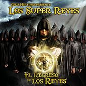 Play & Download El Regreso De Los Reyes by Cruz Martinez presenta Los Super Reyes | Napster