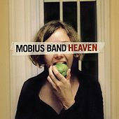 Play & Download Heaven by Mobius Band | Napster