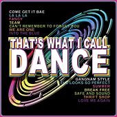 Play & Download That's What I Call Dance by Various Artists | Napster