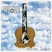 Play & Download Secret Ladder by Christopher Cross | Napster
