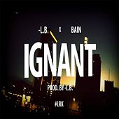 Play & Download Ignant by L.B. | Napster