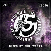 Phil Weeks presents Robsoul 15 Years, Vol. 3 (2010-2014) by Various Artists