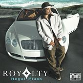 Play & Download Royal Flush by Royalty | Napster