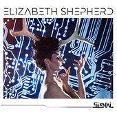 Play & Download The Signal by Elizabeth Shepherd | Napster