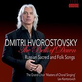 Play & Download The Bells of Dawn by Dmitri Hvorostovsky | Napster
