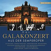 Das Galakonzert aus der Semperoper by Various Artists