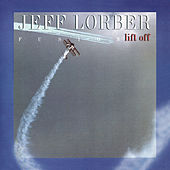 Lift Off by Jeff Lorber