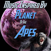 Play & Download Music Inspired By 'Planet of the Apes' by Various Artists | Napster