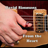 Play & Download From the Heart by David Simmons | Napster