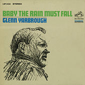 Play & Download Baby the Rain Must Fall by Glenn Yarbrough | Napster