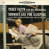 Subways Are for Sleeping by Percy Faith