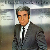 Play & Download I Hear a Rhapsody by Jerry Vale | Napster