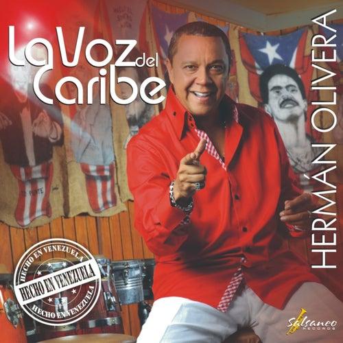 La Voz del Caribe, Hecho en Venezuela by Herman Olivera