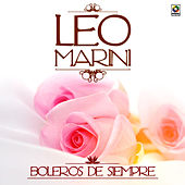 Play & Download Boleros de Siempre by Leo Marini | Napster