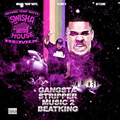 Play & Download Gangsta Stripper Music 2: DJ Michael
