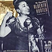 Play & Download The Legendary Alberta Hunter: '34 London Sessions by Alberta Hunter | Napster