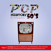 Pop History 50's - The Early Years, Vol. 3 by Various Artists
