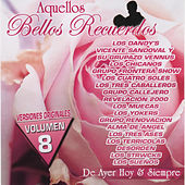 Play & Download Aquellos Bellos Recuerdos, Vol. 8 by Various Artists | Napster
