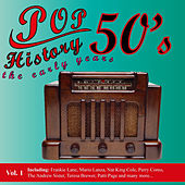 Pop History 50's - The Early Years, Vol. 1 by Various Artists