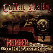 Murder on the Orient Express by Coffin Nails