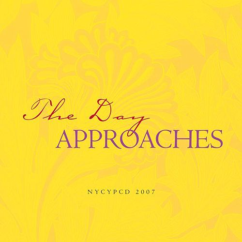 Play & Download The Day Approaches by NYCYPCD | Napster