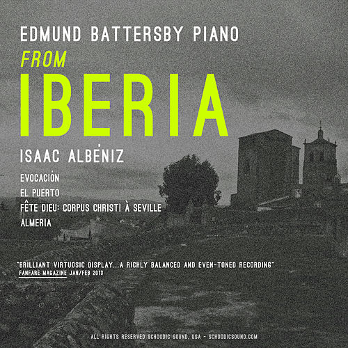 Play & Download From Iberia: Isaac Albeniz by Edmund Battersby | Napster