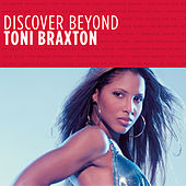 Play & Download Discover Beyond by Toni Braxton | Napster