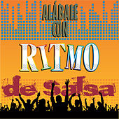 Play & Download Alábale Con Ritmo de Salsa by Various Artists | Napster