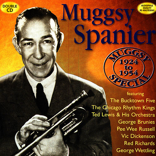Muggsy Special (1924 to 1954) by Muggsy Spanier