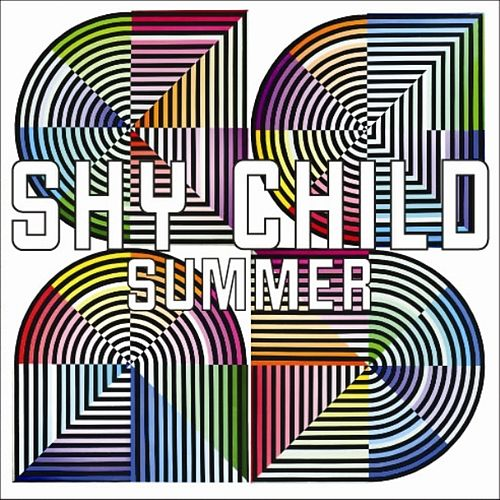 Play & Download Summer by Shy Child | Napster