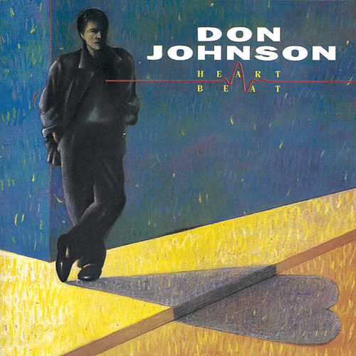 Play & Download Heartbeat by Don Johnson | Napster