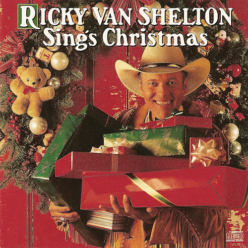 Ricky Van Shelton Sings Christmas by Ricky Van Shelton