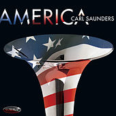 Play & Download America by Carl Saunders | Napster