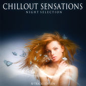 Play & Download Chillout Sensations (Night Selection) by Various Artists | Napster