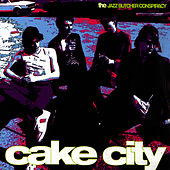 Play & Download Cake City by The Jazz Butcher | Napster
