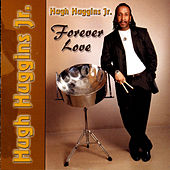 Play & Download FOREVER LOVE by Hugh Huggins | Napster