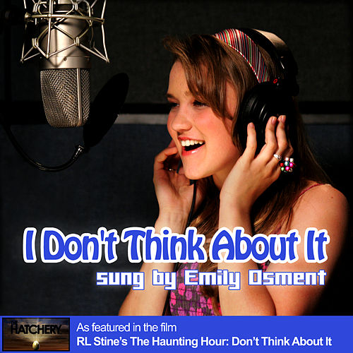 Play & Download I Don't Think About It by Emily Osment | Napster