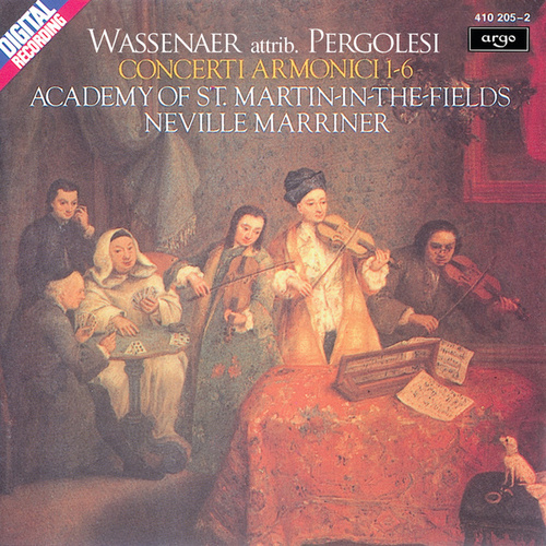 Play & Download Wassenaer: Concerti Armonici (attrib. Pergolesi) by Academy of St. Martin in the Field | Napster