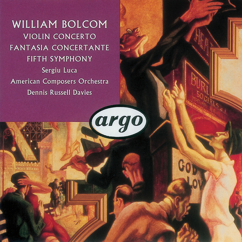 Play & Download Bolcom: Violin Concerto; Symphony No.5; Fantasia Concertante by Various Artists | Napster