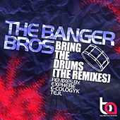 Bring The Drums by The Banger Bros