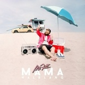 Play & Download Mama halblang by Mc Fitti | Napster