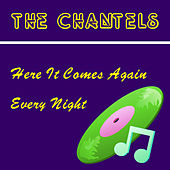 Here It Comes Again by The Chantels